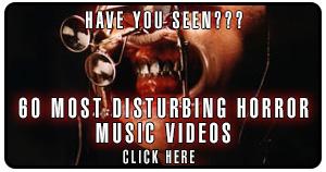 Top 60 Most disturbing horror music videos