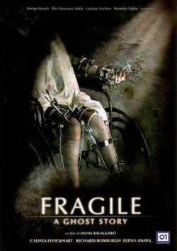 Film Review: Fragile (2005)   HNN
