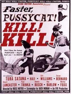 Film Review: Faster, Pussycat! Kill! Kill! (1965)