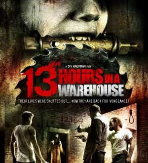 Film Review: 13 Hours in a Warehouse (2008)