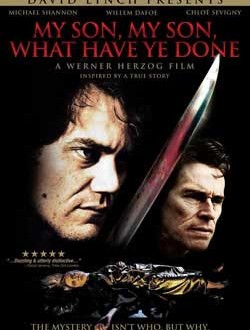 Film Review: My Son, My Son, What Have Ye Done (2009)