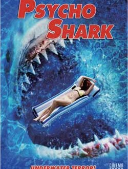 Film Review: Psycho Shark (2009)