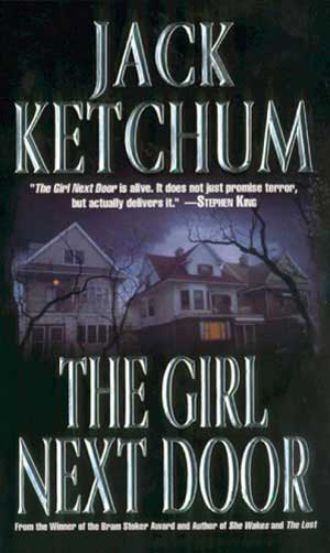 Book Review The Girl Next Door - Author Jack Ketchum  Hnn-4192