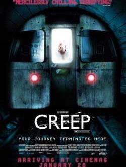 Film Review: Creep (2005)