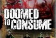 Film Review: Doomed to Consume (2006)