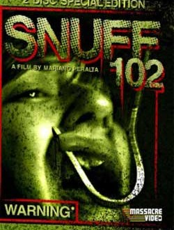 Film Review: Snuff 102 (2007)