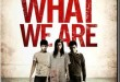 Film Review: We Are What We Are (2010)