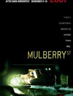 Film Review: Mulberry Street (2006)