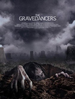 Film Review: The GraveDancers (2006)