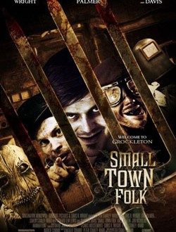 Film Review: Small Town Folk (2007)