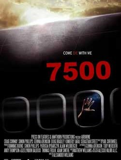Film Review: 7500 (2014)