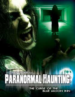 Film Review: Paranormal Haunting: The Curse of the Blue Moon Inn (2011)
