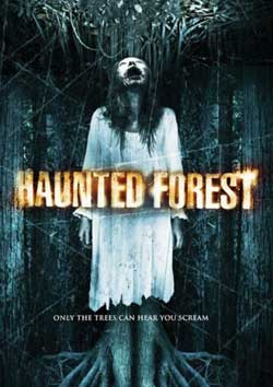 Haunted Forest Movie Is This Thing Cursed