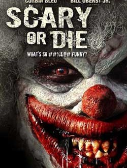 Film Review: Scary or Die (2012)