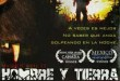 Film Review: Hombre Y Tierra (2011)