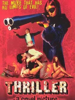 Film Review: Thriller: A Cruel Picture (1973)