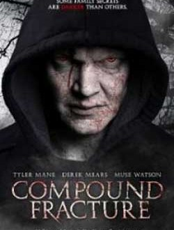Film Review: Compound Fracture (2013)
