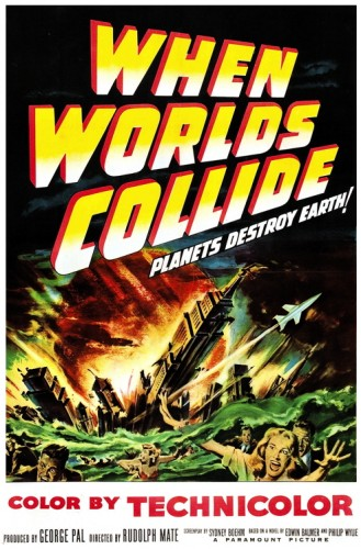 When Worlds Collide poster 1