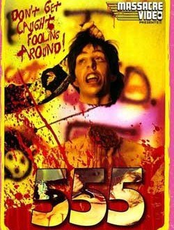 Film Review: 555 (1988)