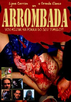 Arrombada_I_Will_Piss_On_Your_Grave-2007-1