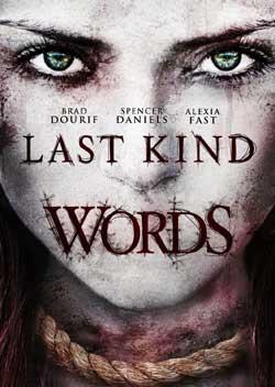 Last-Kind-Words-2012-Movie-Film-1