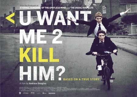 uwantme2killhim-2013-movie-2
