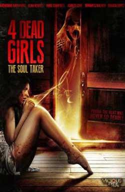 4-Dead-Girls-The-Soul-Taker-2012-MOVIE-3