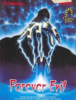 Film Review: Forever Evil (1987)