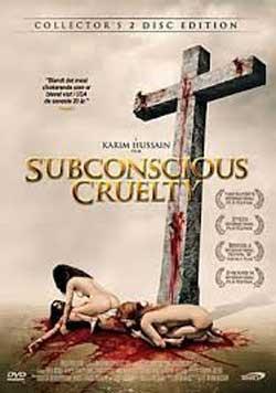 SUBCONSCIOUS-CRUELTY-2000-movie-Karim-Hussain-5