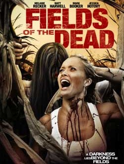 Film Review: Fields of the Dead (2014)