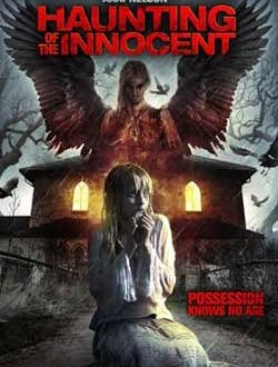 Film Review: Haunting of the Innocent (2014)