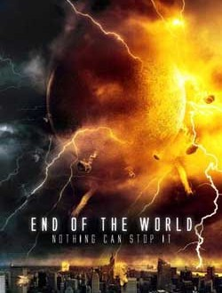Film Review: End of the World (2013)