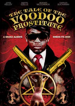 The-Tale-of-the-Voodoo-Prostitute-2012-movie-4