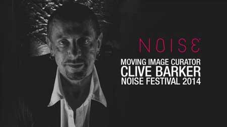 Clive-Barker-NOISE-Festival-2014-Film-Curator
