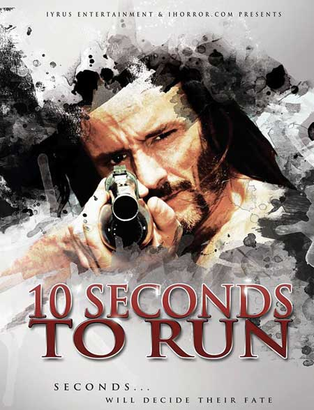 10-seconds-to-run-horror-film