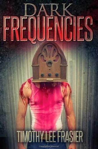 Dark-Frequencies-Timothy-Lee-frasier