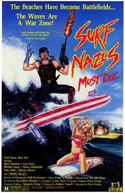 Surf-Nazis-Must-Die-Troma-1987-movie-Peter-George-5