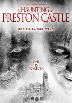 The-Haunting-at-Preston-Castle-2012-movie-Martin-Rosenberg-(2)