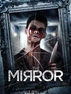 Film Review: The Mirror (2014)