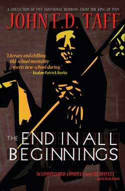 The-End-In-All-Beginnings---Author-John-F.D.-Taff