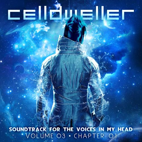 Celldweller-Soundtrack For The Voices In My Head Vol. 03