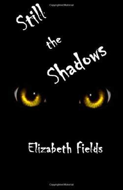 Still-The-Shadows-Author-Elizabeth-Fields