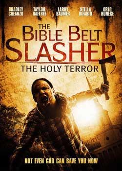 The-Bible-Belt-Slasher-2010-movie-Bradley-Creanzo-Robert-j-Huntley-(4)