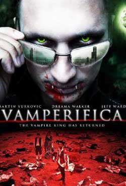 Vamperifica-2012-movie-Bruce-Ornstein-(1)