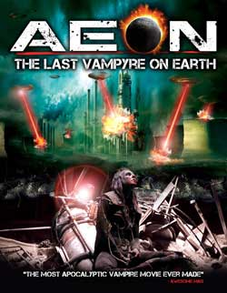 Film Review: Aeon: The Last Vampyre On Earth (2013)
