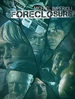 Foreclosure-2014-movie-Richard-Ledes-(2)
