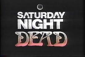 SaturdayNightDead