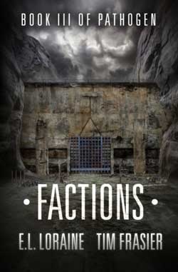 Factions-book-Factions-Authors-E.L.-Loraine-Tim-Frasier