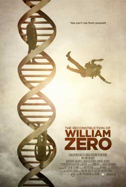 The-Reconstruction-of-William-Zero-2014-movie-Dan-Bush-(5)