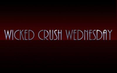 Wicked Crush